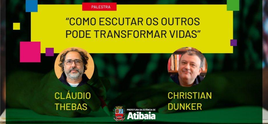 """""""Como escutar os outros pode transformar vidas"""" é tema de palestra dia 18 promovida pela Prefeitura de Atibaia no Youtube."""