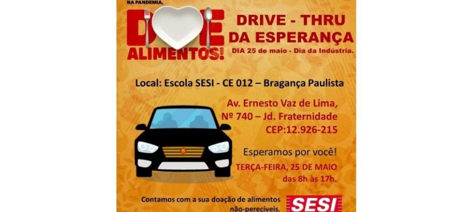 SESI Bragança realiza Drive-Thru para arrecadar alimentos dia 25